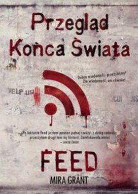 Książka Przegląd Końca Świata: FEED