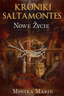 Książka Kroniki Saltamontes. Nowe życie