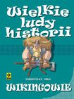Książka Wielkie ludy historii. Wikingowie