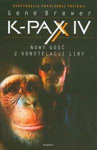 K-PAX IV Nowy gość z konstelacji Liry