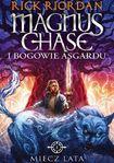 Książka Magnus Chase i bogowie Asgardu. Miecz Lata