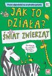 Książka Jak to działa? Świat zwierząt.