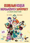 Książka Osobliwa księga niepoważnych supermocy