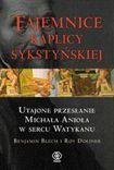 Książka Tajemnice Kaplicy Sykstyńskiej