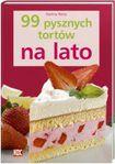 Książka 99 pysznych tortów na lato