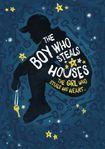 Książka The Boy Who Steals Houses