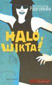 Książka Halo, Wikta!