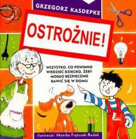 Książka Ostrożnie!