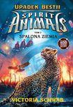 Książka Spirit Animals. Upadek bestii. Tom 2. Spalona ziemia