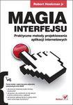 Książka Magia interfejsu. Praktyczne metody projektowania aplikacji internetowych