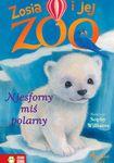 Książka Niesforny miś polarny - Zosia i jej zoo