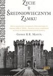 Książka Życie w średniowiecznym zamku