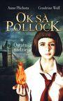 Książka Oksa Pollock. Ostatnia nadzieja