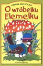 Książka O wróbelku Elemelku