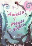 Książka Amelia i potwór z głębin