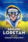Książka Erhard Loretan Ryczące ośmiotysięczniki