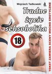 Książka Trudne życie seksoholika