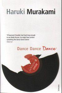 DANCE DANCE DANCE. Haruki Murakami
