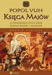 Książka Popol Vuh. Księga Majów o początkach życia oraz chwale bogów i władców