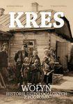Książka Kres. Wołyń, historie dzieci ocalonych z pogromu