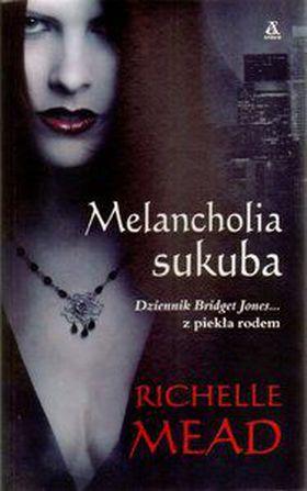 Książka Melancholia sukuba. Dziennik Bridget Jones... z piekła rodem