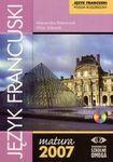 Książka Język francuski Matura 2007 Poziom rozszerzony
