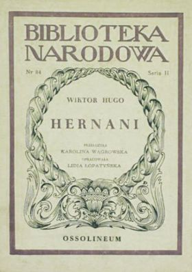Książka Hernani. Dramat w pięciu aktach.