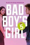 Książka Bad Boy's Girl. Tom 5