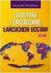 Książka Logistyka i zarządzanie łańcuchem dostaw