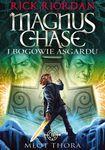 Książka Magnus Chase i bogowie Asgardu. Tom 2. Młot Thora