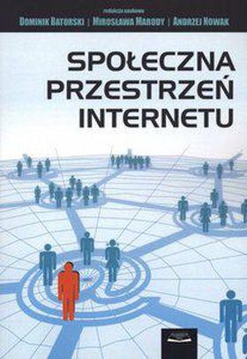 Książka Społeczna przestrzeń internetu
