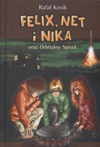 Felix, Net i Nika oraz Orbitalny Spisek