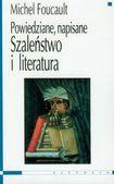 Książka Szaleństwo i literatura Powiedziane, napisane