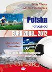 Książka Polska droga do EURO 2008 2012