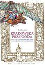 Książka Krakowska przygoda Matyldy Niespodziewanej i Honoriusza Podwawelskiego