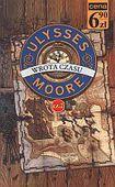 Książka Ulysses Moore: cz.2