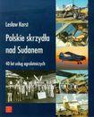 Książka Polskie skrzydła nad Sudanem