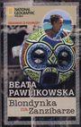 Książka Blondynka na Zanzibarze