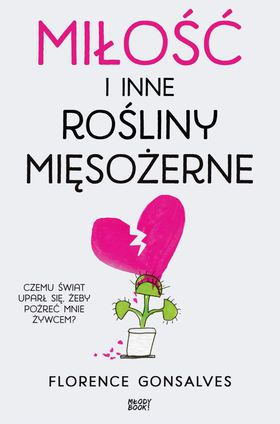 Książka Miłość i inne rośliny mięsożerne