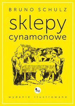 Książka Sklepy cynamonowe - wydanie ilustrowane