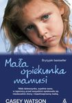 Książka Mała opiekunka mamusi