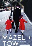 Książka Mazel tow. Jak zostałam korepetytorką w domu ortodoksyjnych Żydów