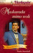 Książka Maskarada mimo woli