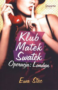 Klub Matek Swatek. Operacja: Londyn