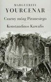 Książka Czarny mózg Piranesiego ; Wprowadzenie w dzieło Konstandinosa Kawafisa