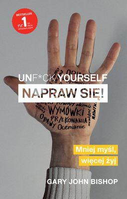 Książka Unf*ck yourself. Napraw się!