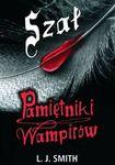 Książka Pamiętniki wampirów 3 Szał