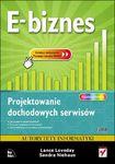 Książka E-biznes. Projektowanie dochodowych serwisów
