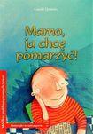 Książka Mamo ja chcę pomarzyć