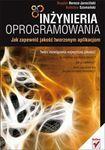 Książka Inżynieria oprogramowania. Jak zapewnić jakość tworzonym aplikacjom